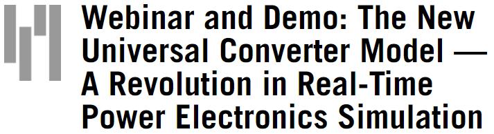 Вебинар по моделированию силовых преобразователей от RTDS Technologies