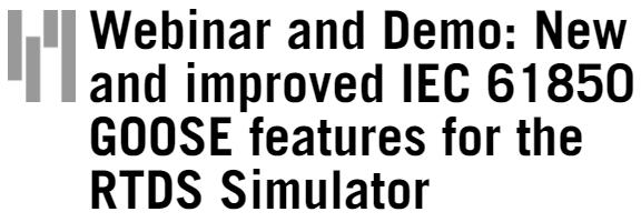 Вебинар о новых функциях для обмена GOOSE сообщениями от RTDS Technologies